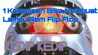 Video CARA MODIF LAMPU REM MENJADI FLIP FLOP download MP3, 3GP, MP4, WEBM, AVI, FLV September 2018