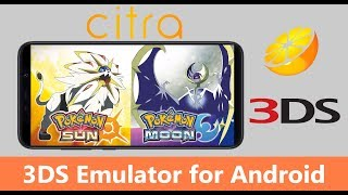 Citra - Real Working Nintendo 3DS Emulator for Android! Download u0026 play Pokemon Sun Now!