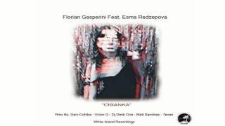 Florian Gasperini, Esma Redzepova - Ciganka (Dany Cohiba Remix)
