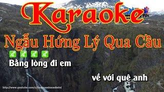 Karaoke Ngẫu Hứng Lý Qua Cầu