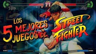 Los 5 Mejores Juegos de Street Fighter I Fedelobo
