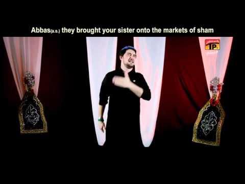 Abbas Tere Behno Ko Video Noha By Farhan Ali Waris 2016