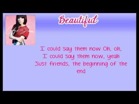 Carly Rae Jepsen- Beautiful ft. Justin Bieber Lyrics