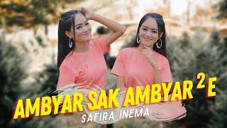 Safira Inema - Ambyar Sak Ambyar Ambyare