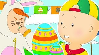★NEW★ 🥚 Caillou Easter Egg Hunt 🐰 Funny Animated Caillou | Cartoons for kids