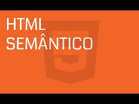 [Front-End] HTML5 - Meu HTML é Semântico, E O Seu?