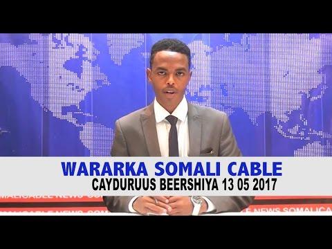 WARARKA SOMALI CABLE IYO CEYDURUUS BEERSHIYA 07 0 5 2017