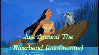 Gambar cover ♬ Just Around The Riverbend ‣ Pocahontas ‣ hanonanne ♬