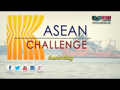 ASEAN Challenge : ASEAN to officially launch integrated community by end of 2015