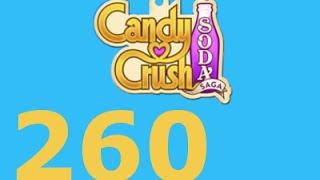 Candy Crush Soda Saga Livello 260 Level 260