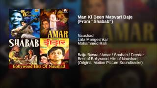 "Man Ki Been Matwari Baje (From ""Shabab"")"