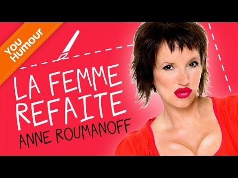ANNE ROUMANOFF - La femme refaite