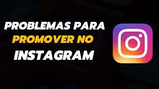 Solução De Problema Para Promover No Instagram
