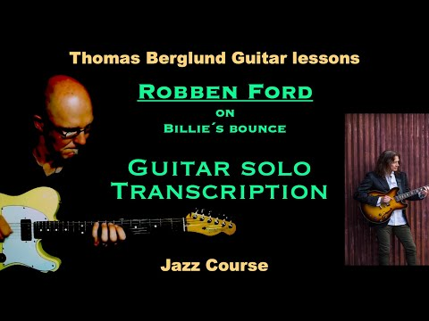 Robben Ford on Billie´s bounce - Jazz guitar solo transcription