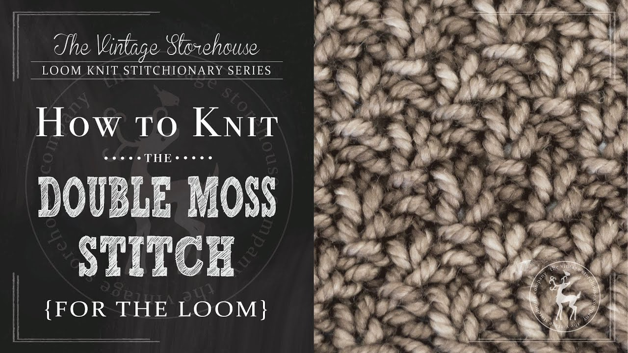How to Knit the Double Moss Stitch {For the Loom} - YouTube
