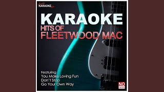 Go Your Own Way (In the Style of Fleetwood Mac) (Karaoke Version)