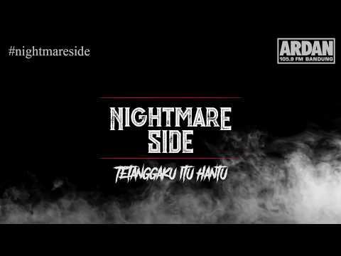 Tetanggaku itu Hantu [NIGHTMARE SIDE OFFICIAL 2018] - ARDAN RADIO