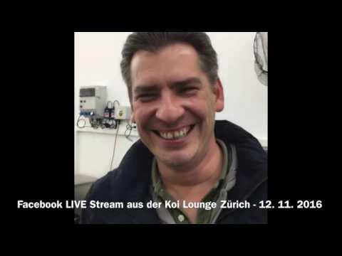 Facebook LIVE - Mitschnitt Live Stream aus der Koi Lounge Zürich