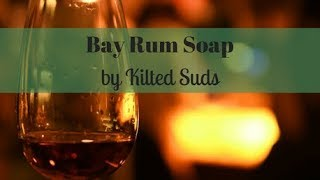 Making Bay Rum Bar Soap | Layered Soap w/ Hanger Swirl | Kilted Suds Soap