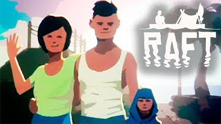 НОВЫЙ РАФТ ► Raft: The First Chapter #1