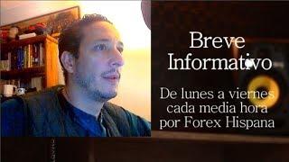 Breve Informativo - Noticias Forex del 15 de Junio 2018