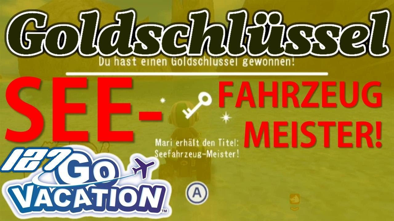 SEEFAHRZEUG-MEISTER! (Goldschlüssel) 🔑 - Wii Go Vacation (Let\'s ...