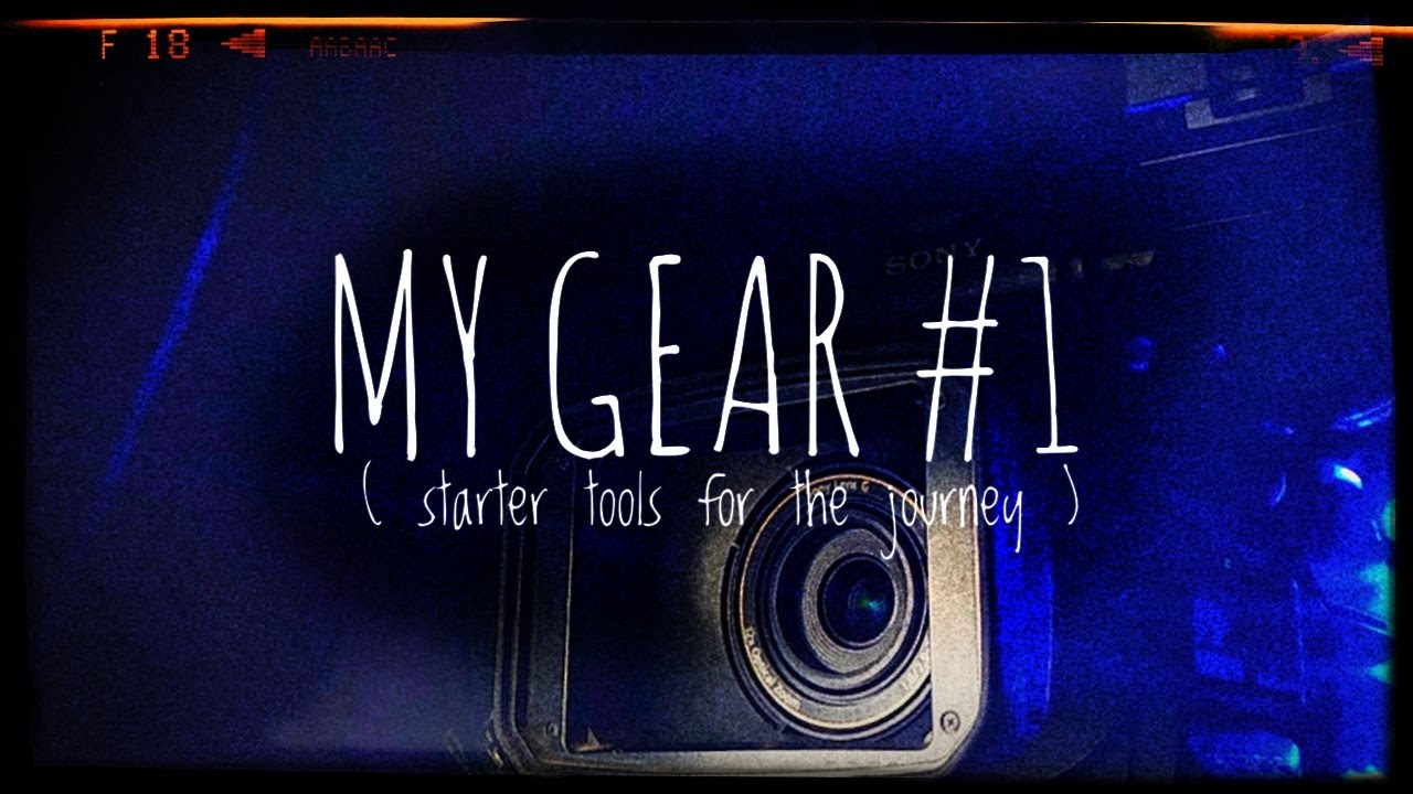 Download MY GEAR #1  (starter tools for the journey)