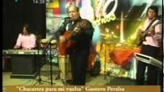 Gustavo Peralta (Chacarera para mi vuelta) 2017 Video