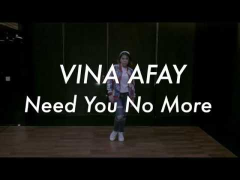 Vina Afay - Need You No More | Official Dance Version