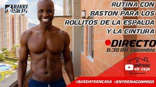 RUTINA CON BASTON PARA ELIMINAR ROLLITOS DE ESPALDA Y CINTURA