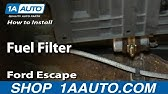 Fuel Filter Replacement Ford Escape 2000 2006 Youtube