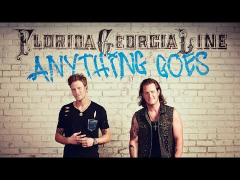 FLORIDA GEORGIA LINE - ANYTHING GOES KARAOKE VERSION LYRICS