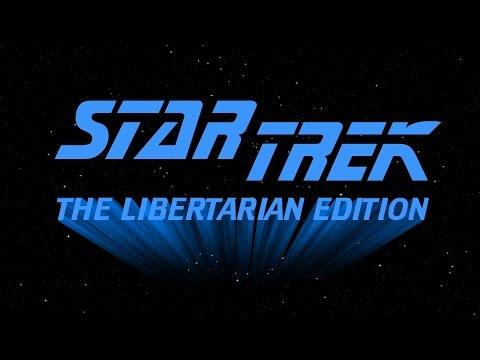 Star Trek: The Libertarian Edition