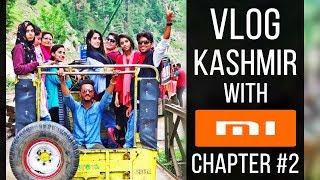 Saad visits Kashmir Chapter #2 | VLOG Xiaomi Mi Mix 2s | Upper Neelum, Kel, halmat - Azad Kashmir