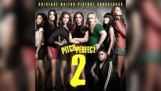 10. Cups (Campfire Version) - The Barden Bellas | Pitch Perfect 2