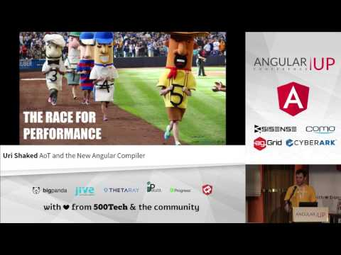 Uri Shaked - AoT and the New Angular Compiler | AngularUP 2016