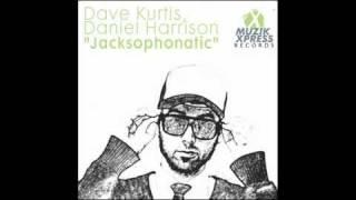 "DAVE KURTIS & DANIEL HARRISON - ""Jacksophonatic"""