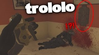 Operation trololo - Rainbow Six Siege