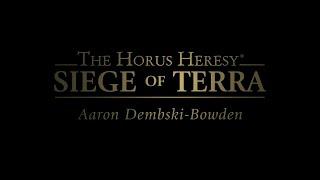 Siege of Terra: Aaron Dembski-Bowden