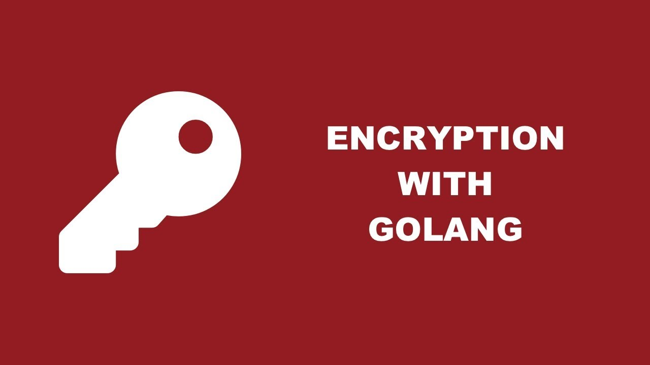 Encrypt And Decrypt Data In A Golang Application With The Crypto