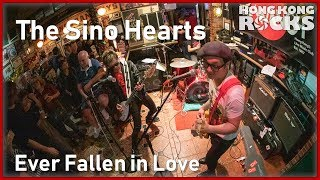 The Sino Hearts: Ever Fallen in Love (Buzzcocks)