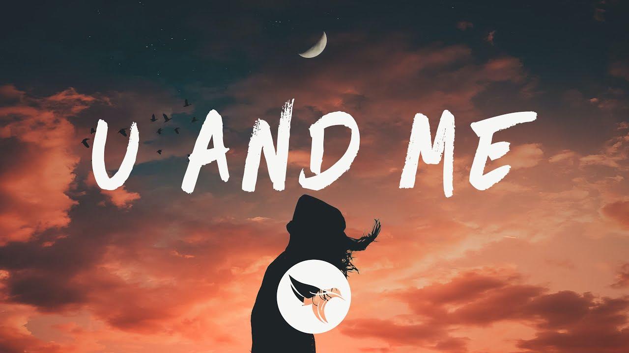 Illenium - U & Me (Lyrics) ft. Sasha Sloan