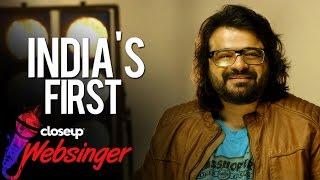 Pritam Looks For India's Next Big Singer | #CloseupWebsinger | Audition Now!