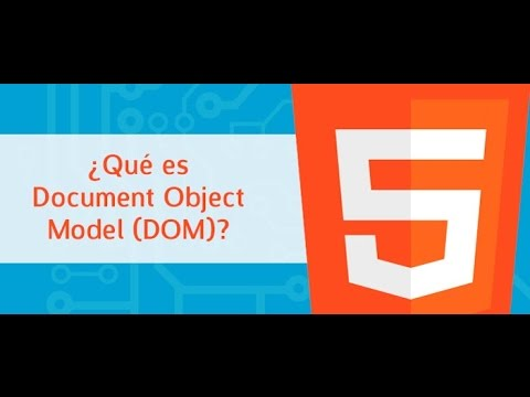 ¿Qué es Document Object Model (DOM)?