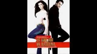 Jhoom - Ek Khiladi Ek Haseena (2005) - Full Song