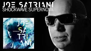 Joe Satriani - Shockwave Supernova: Album Concept