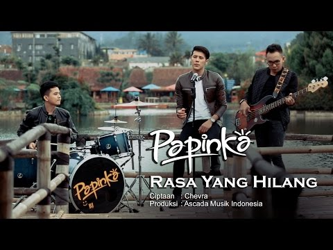Papinka - Rasa Yang Hilang (Official Music Video with Lyric)