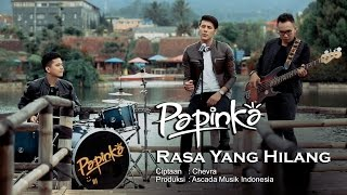 papinka rasa yang hilang official music video with lyric