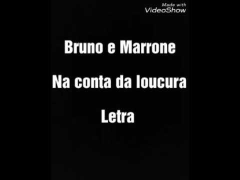 Bruno e Marrone. Na Conta Da Loucura Letra