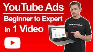 YouTube Ads Beginner to Expert in 1 Video  2019 YouTube Ads Tutorial